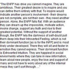 #ENFP ... so true! Ambition | inspiration | self-doubt | emotion | extroverted intuition | social environments | people | love | social