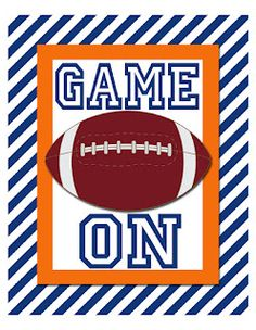 i should be mopping the floor: Friday's Freebie: GAME ON free printable Football Locker Signs, Football Banner, Football Cheer, Auburn Football, Free Football, Football Season, Football Posters, Football Info, Soccer Locker