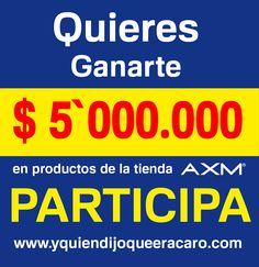 Cuéntanos que es eso que NO te parece CARO y participa por 5 millones en productos de nuestra tienda #AXM #YoMeLoQuieroGanar #YQuienDijoQueEraCaro