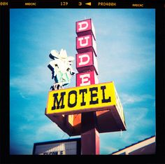 Dude Motel Sign Photography Montana Roadside by Lost Kat Photo lostkat.com