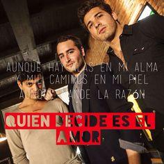 Quien Decide Es El Amor - Reik Music Is My Escape, Music Is Life, Make Me Happy, Inspire Me, Lyrics, Songs, My Love, Random, Quotes