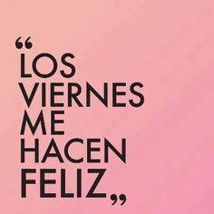 ¿Cómo os sentís los #viernes vosotros? Ya sabéis como nos sentimos :) sed felices!!