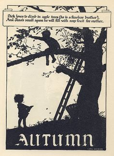 "the four seasons, kids playing silhouettes. ""Autumn"" from John Maartin's Big Book, Vol 1930 by Isabel Bacheler. Autumn Day, Autumn Leaves, Autumn Poem, Autumn Summer, John Martin, Magazines For Kids, Imagines, Fall Season, Apple Season"