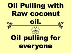 My NFR6K blog post shared on Raising Natural Kids .... Oil pulling for Everyone - How to - Help - FAQ's - Info - Coconut oil