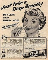 1955, the pocket vick stick inhaler. Beats sitting with a towel over your head inhaling Vick melted in boiling water in a Pyrex pudding basin. Or Friars Balsam if you were really (un)lucky!