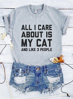 All I care shirt my cat shirt funny cat shirts cat gifts Tees  T-shirts  cat shirt  cat t shirts  cat clothing  cat graphic shirt cat saying shirt  cat slogan shirt  cat quote shirt  sarcasm shirt  sarcasm saying tee  funny sarcasm  all i care about tee cat lover gift  cat lady Ideas Adults Harry Potter Coffee Friends For Dad Family Prints Drinking Graphic Tees Dog Country Sports Music Books