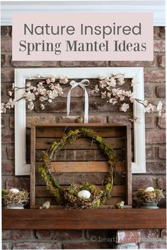 This spring mantel is all decked out for Spring with vintage and nature-inspired items the remind you of springtime.