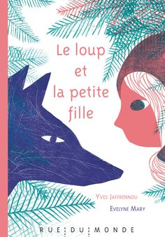 LIVRE : LE LOUP ET LA PETITE FILLE Books To Buy, My Books, Edition Jeunesse, Album Jeunesse, Types Of Books, Illustrations And Posters, Red Riding Hood, A 17, Book Illustration