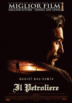 IL PETROLIERE  di Paul Thomas Anderson  drammatico / epico, USA (2007)