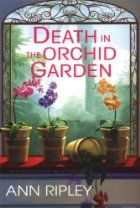 Death in the Orchid Garden by Ann Ripley