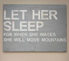 "Oh, the Places You'll Go! 16 Awesome Map Decor Ideas For the Nursery - ""Let her sleep"" quote"