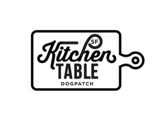 Kitchen Table Sf Logo A  logo inspiration
