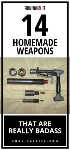 Badass Weapons | 14 DIY Badass Weapons That Can Save Your Life When SHTF [2nd Edition]