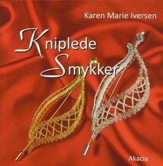 'Kniplede Smykker' - Karen Marie Iversen (bobbin lace jewellery)