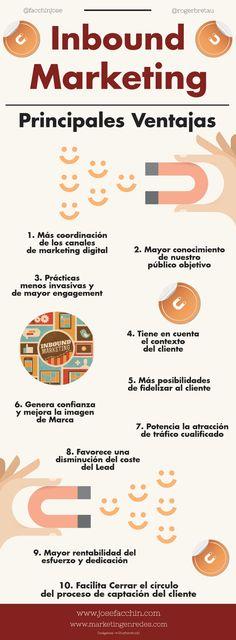 Inbound Marketing , principales ventajas vía @josefacchin @rogerbretau #infografia #marketing