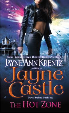 THE HOT ZONE by Jayne Castle -- The world of Harmony has its wonders, one of them being Rainshadow Island. Just beneath its surface, a maze of catacombs hides a dangerous secret…