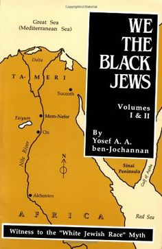 We, the Black Jews: Witness to the 'White Jewish Race' Myth, Volumes I & II (in One) null,http://www.amazon.com/dp/0933121407/ref=cm_sw_r_pi_dp_Y1k3rb00P6TFHW3M