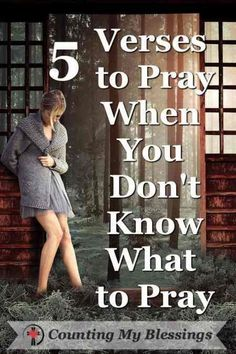 Whether our problems are personal, national, or global ... sometimes it's hard to know what to pray. 5 Verses to Pray When You Don't Know What to Pray. #pray #prayer #Bibleverses #hope