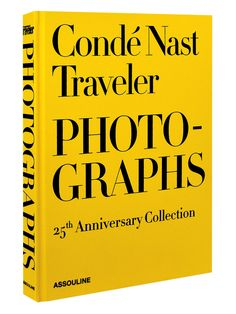 Conde Nast Traveler: 25 Years Of Photographs from Elevated Reads Feat. Assouline Books on Gilt