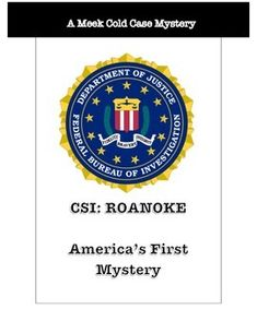 Want a great way for students to engage in a group activity while they examine maps, artifacts, primary sources, and solve a historical mystery? Download The Lost Colony of Roanoke CSI! This exciting activity can be used to challenge individual students or to encourage collaboration in groups of up to five.