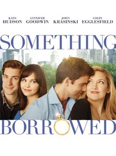 Something Borrowed. Chick flick! I liked it overall, however Gennifer Goodwin's character's lack off self-esteem really began to grate on my nerves.