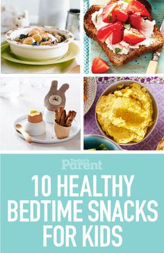 Fill little tummies and get your kids ready for bed with these tasty options.