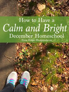 How to Have a Calm and Bright December Homeschool