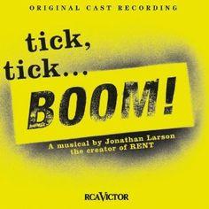 tick, tick... BOOM! (2001) // Jonathan Larson (Original Off-Broadway Cast)