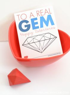 """printable valentine """"to a real gem"""" - great non-candy Valentine"""