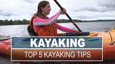 Top 5 Kayaking Tips