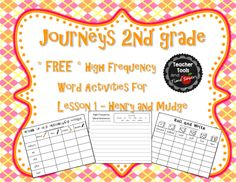 FREEBIE!!!  FREE!!!  * Journeys 2nd Grade High Frequency Words Activity Pack for Henry and Mudge - Lesson 1 * Centers * Make High Frequency Word practice fun with these three fun supplemental activities to use with this story in the HMH Journeys (2014) second grade reading series.  *  Free Preview of one story in series   *  Whole Pack available in my store!