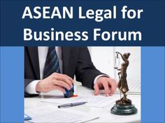 ASEAN Online Legal for Business Law Forum http://aseanpages.asia/viewforum.php?f=8  ASEAN Online Legal for Business Law Forum. ASEAN business law including general advice, contracts and company structures  Find Online ASEAN Legal for Business News @ ASEAN Business Community Online Forums