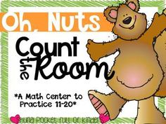 Oh, Nuts {A Count the Room Math Center} A free math center. Students count the room and record their answers. Great practice for numbers 11-20