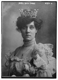 Mrs W. E. Corey, the wife of millionaire W. E. Corey. She was known for her fabulous jewelry collection and her magnificent tiaras. Despite all this (and her beauty) she never made it onto Caroline Astor's List. Mainly because of her lineage.