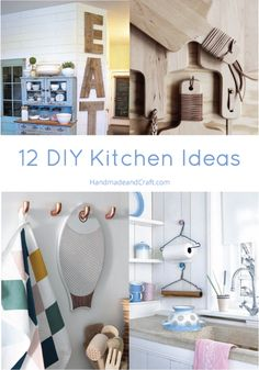 12 DIY Kitchen Ideas l Creative and so easy! HandmadeandCraft