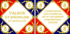 2me Bataillon, 8me Regiment d'Infanterie Legere, Model of 1804-12. • The 1804-pattern colors for light infantry regiments had a white backing to the regimental number in the corners.