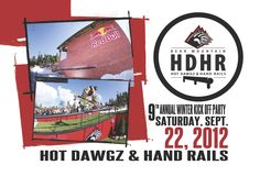 Don't miss out on this years Hot Dawgz and Hand Rails at Bear Mountain this year!  Saturday, September 22, 2012... BE THERE!  |  TransWorld SNOWboarding