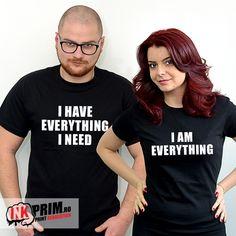 Tricouri cuplu I have everything i need Everything, Revolution, Club, T Shirt, Beauty, Random, Tops, Women, Fashion