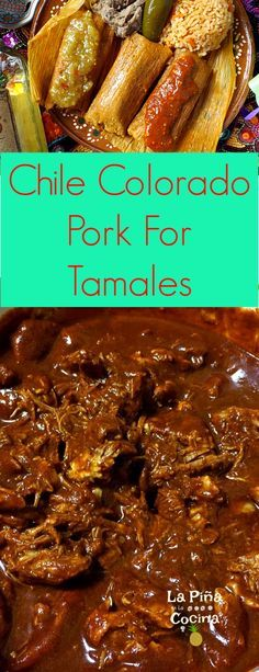 Chile Colorado Pork Tamales(Tamal de Puerco) - La Piña en la Cocina Without this chile colorado pork tamal, my holidays would not be complete! Simple and staple ingredients are they key to tasty tamales! Authentic Mexican Recipes, Mexican Food Recipes, Mexican Desserts, Authentic Tamales Recipe, Dinner Recipes, Drink Recipes, Pozole, Pork Recipes, Cooking Recipes