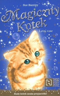 """Sue Bantley, """"Letni czar"""", Hachette Polska, Warszawa 2012."""