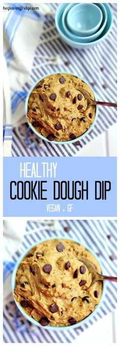 Pinner said: Healthy Cookie Dough Dip - vegan, nut-free, gluten free and tastes like the real deal!