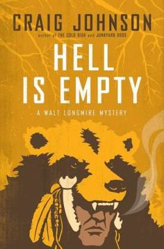 """""""Hell is Empty"""" by Craig Johnson"""