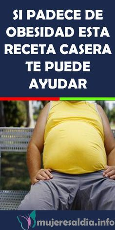 SI PADECE DE OBESIDAD ESTA RECETA CASERA TE PUEDE AYUDAR #OBESIDAD #RECETA #CASERA #bienestar #remedios #salud Natural Healing, Health And Wellness, Fat, Healthy, Tips, Fitness, Medicine, Vestidos, Homemade Recipe
