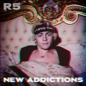 R5 - New Addictions  Riker Lynch, Rocky Lynch, Rydel Lynch, Ross Lynch, Ellington Ratliff
