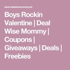 Boys Rockin Valentine | Deal Wise Mommy | Coupons | Giveaways | Deals | Freebies