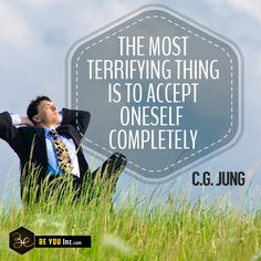 Picture Quote: The most terrifying thing is to accept oneself completely – C.G Jung - http://beyouinc.com/picture-quote-terrifying-thing-accept-oneself-completely-c-g-jung/