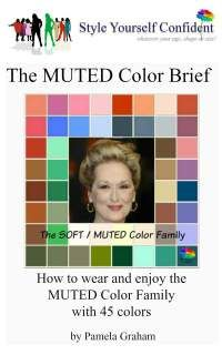 Muted tonal coloring #Muted color family #color analysis books http://www.style-yourself-confident.com/muted-tonal-coloring.html