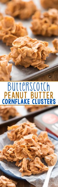 Butterscotch Peanut Butter Cornflake Clusters - this easy candy recipe has only 3 ingredients! Perfect for a quick no-bake snack or holiday cookie tray.