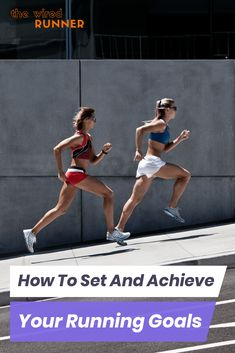 How to Set And Achieve Your Running Goals Triathlon Training, Half Marathon Training, Marathon Running, Training Plan, Running Training, Running Workouts, Running Tips, Trail Running, Beginners Cardio