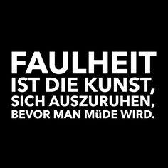 #zitat, #quote, #quotes, #spruch, #sprüche, #weisheit, #zitate, #karrierebibel, karrierebibel.de, #faul, #faulheit